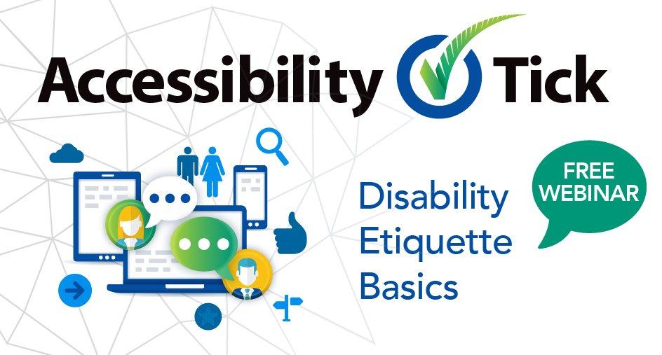 Accessibility Tick, Disability Etiquette Basics, Free Webinar